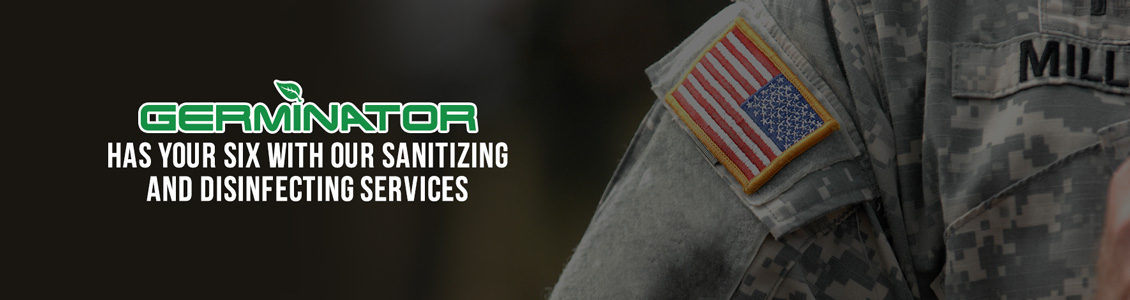 Germinator's Military Base Sanitizing and Disinfecting Service Will Help Ensure Peace of Mind