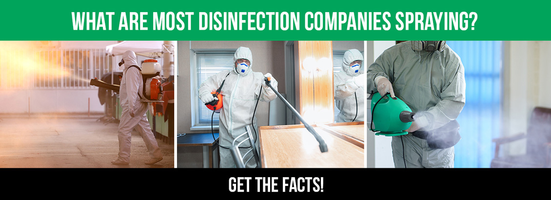 Three Disinfection Technicians Spraying Unknown Solutions and a Caption Saying, 'What Are Disinfection Companies Spraying? Get The Facts!'